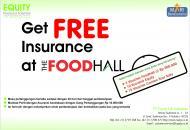 Dapatkan Asuransi Gratis dari Equity Life Indonesia di Foodhall