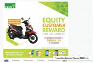 Equity Customer Reward Periode 1 (Juli-Desember 2015)