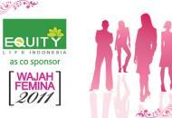 Equity Life Indonesia sebagai Offisial Co-sponsor Wajah Femina 2011